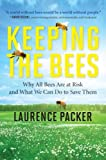 Keeping the Bees, Laurence Packer, 0062306464