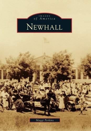 Newhall (Images of America) (Images of America (Arcadia Publishing)) by Perkins, Maggi published by Arcadia Publishing (2010) [Paperback] pdf epub