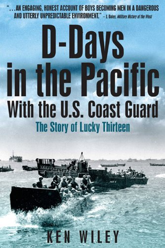 D-Days in the Pacific With the US Coastguard: The Story of Lucky Thirteen cover