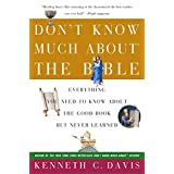 Don't Know Much About the Bible: Everything You Need to Know About the Good Book but Never Learned (Don't Know Much About Series)