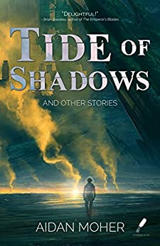 Tide of Shadows and Other Stories by [Moher, Aidan]