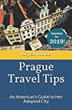 Prague Travel Tips: An American s Guide to Her Adopted City