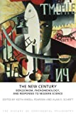 The New Century, Keith Ansell-Pearson, 184465611X