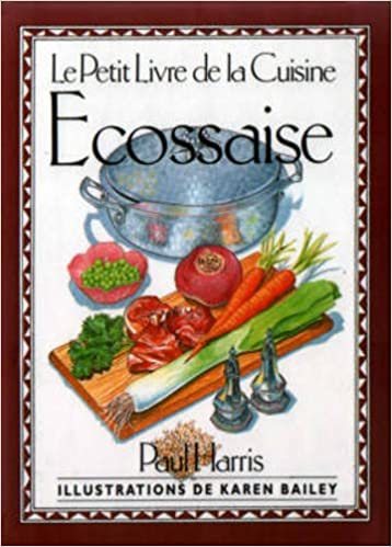 Le Petit Livre De La Cuisine Ecossaise International Little