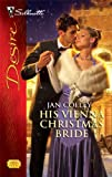 His Vienna Christmas Bride, Jan Colley, 0373769741