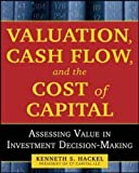 Security Valuation and Risk Analysis: Assessing Value in Investment Decision-Making (General Finance & Investing)