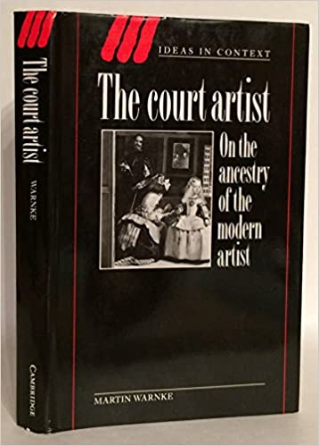 the court artist on the ancestry of the modern artist ideas in