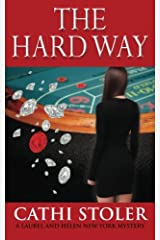 The Hard Way (Laurel and Helen New York Mystery) Paperback
