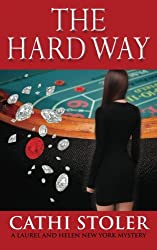 The Hard Way (Laurel and Helen New York Mystery)