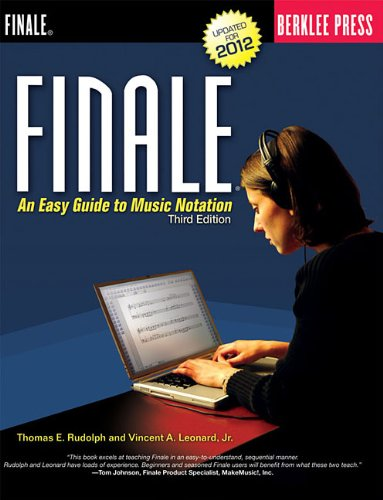 Finale: An Easy Guide to Music Notation - Third Edition - Finale Music Book