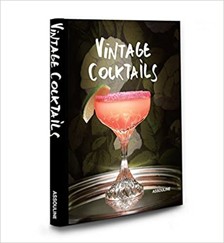 A how-to guide for crafting vintage cocktails