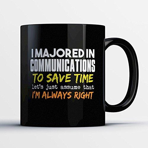 Ranger Joe Mug (Communications Coffee Mug - I Majored In Communications - Funny 11 oz Black Ceramic Tea Cup - Humorous and Cute Communications Major Gifts with Communications Sayings)