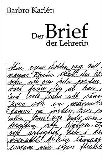 Der Brief Der Lehrerin Amazonde Barbro Karlén K Meierhans Bücher