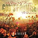 My Story My Divorce God's Promise: The Beginning (Volume 1)