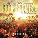 My Story My Divorce God's Promise: The Beginning (Volume 1)