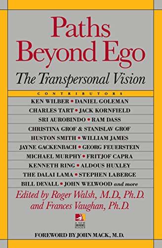 Paths Beyond Ego: The Transpersonal Vision (New Consciousness Reader) -  Roger Walsh, Paperback