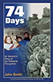 Front cover for the book 74 Days by John Smith