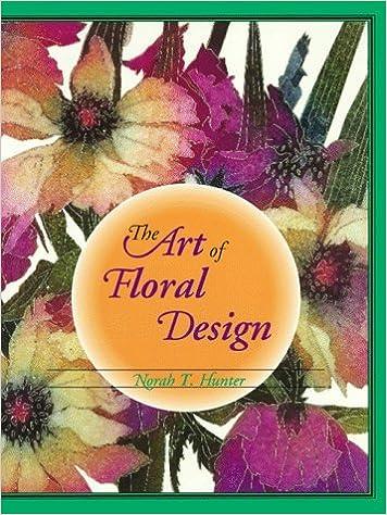 Ipod et télécharger des livres The Art of Floral Design by Norah T. Hunter (1994-03-03) B01K2OT0KE en français PDF RTF