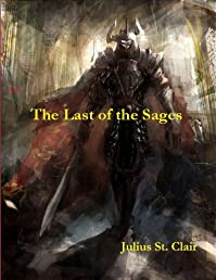 The Last Of The Sages by Julius St. Clair ebook deal