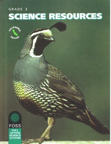FOSS, Grade 3: Science Resources, California Edition