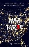 WAR THR3E (Donovan Chase Book 1)