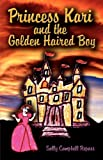 Princess Kari and the Golden Haired Boy, Sally Repass, 1582753075