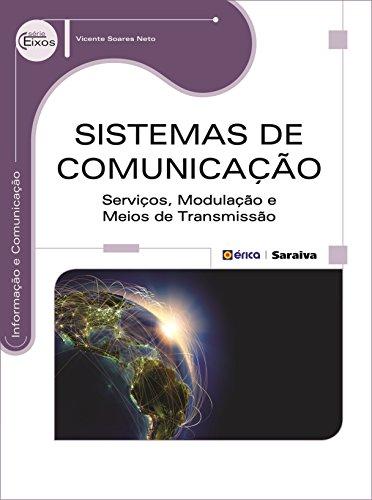 Sistemas de Comunicação. Serviços, Modulação e Meios de Transmissão