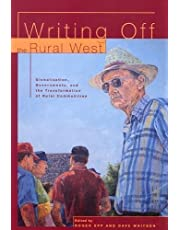 Writing off the Rural West: Globalization, Governments, and the Transformation of Rural Communities
