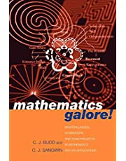 Mathematics Galore!: Masterclasses, Workshops and Team Projects in Mathematics and its Applications