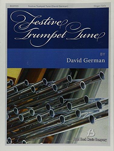 Festive Trumpet Tune Organ Or Organ/Bb Trumpet (Organ Festive)