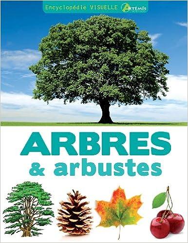Livre gratuits en ligne Encyclopédie visuelle des arbres et arbustes pdf, epub ebook