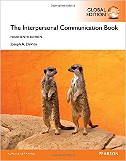 The Interpersonal Communication Book, Global Edition