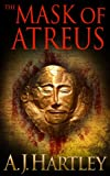 Front cover for the book The Mask Of Atreus by A. J. Hartley