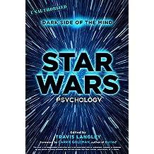 Star Wars Psychology: Dark Side of the Mind