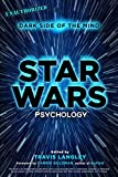 Star Wars Psychology: Dark Side of the Mind (Popular Culture Psychology)