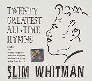 Slim Whitman Twenty Greatest All Time Hymns By Slim