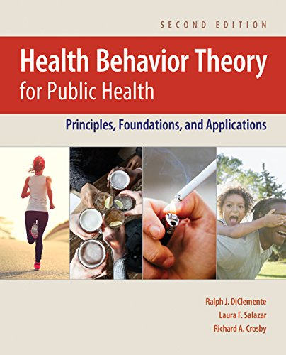 Health Behavior Theory for Public Health: Principles, Foundations, and Applications - http://medicalbooks.filipinodoctors.org