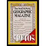 THE NATIONAL GEOGRAPHIC MAGAZINE on CD-ROM: The 1940S by National Geographic