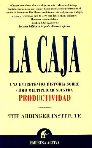 Pdf Business La Caja: Una Entretenida Historia Sobre Como Multiplicar Nuestra Productividad (Spanish Edition)