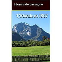 L'Irlande en 1867 (French Edition)