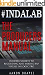 #Indalab - The Producers Manual: Insi...