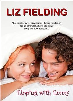 Eloping With Emmy by [Fielding, Liz]