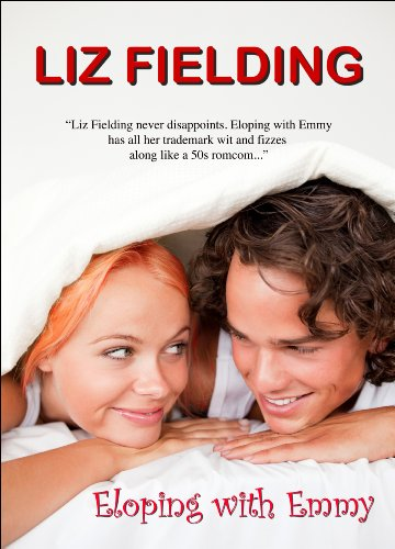 Eloping With Emmy by Liz Fielding