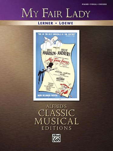 State Fair Sheet Music - My Fair Lady: Alfred's Classic Musical Editions