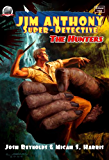 Jim Anthony Super Detective: The Hunters