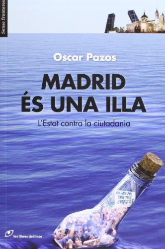 Descargar Libro Madrid Es Una Illa - 2ª Edició Oscar Pazos