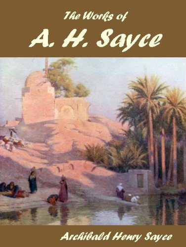 The Works of A. H. Sayce
