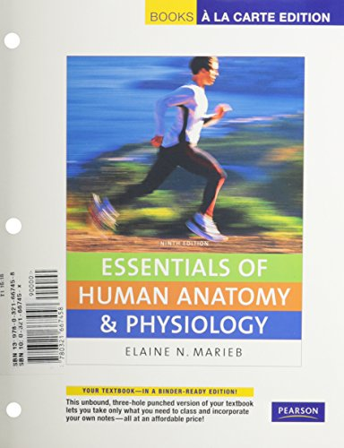 Books a la Carte for Essentials of Human Anatomy & Physiology (9th Edition)