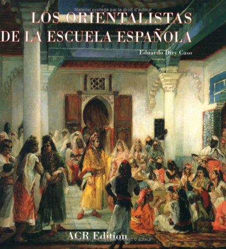Les orientalistes de l'ecole espagnole version espagnole