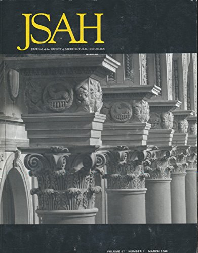 JSAH : Frank Lloyd Wright's Imperial Hotel; Halls of Residence at the University of Hull; Basilica of San Lorenzo; Francois Cointeraux & Revolutionary Paris; (2008 Journal)